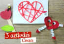 3 Activités manuelles saint valentin pour les enfants