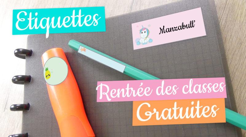 étiquettes Pour La Rentrée à Imprimer Gratuites Manzabull