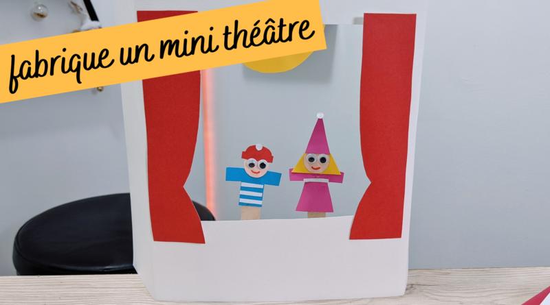 Fabriquer un mini théâtre