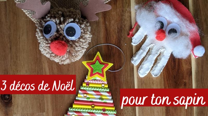 3 DIY Noël décoration de sapin