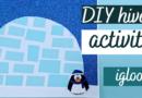 DIY d'hiver : activité Igloo