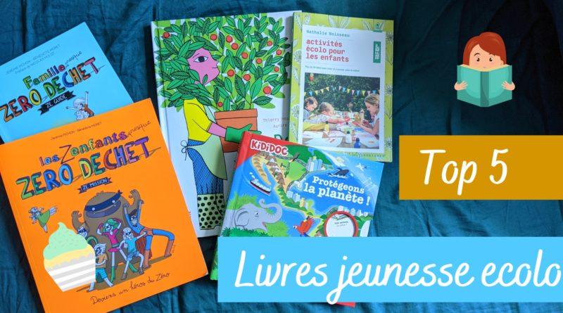TOP 5 des livres jeunesse sur l'écologie