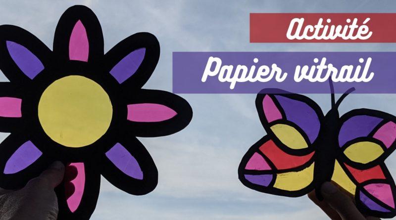 activité manuelle papier vitrail - vitraux fleur et papillon