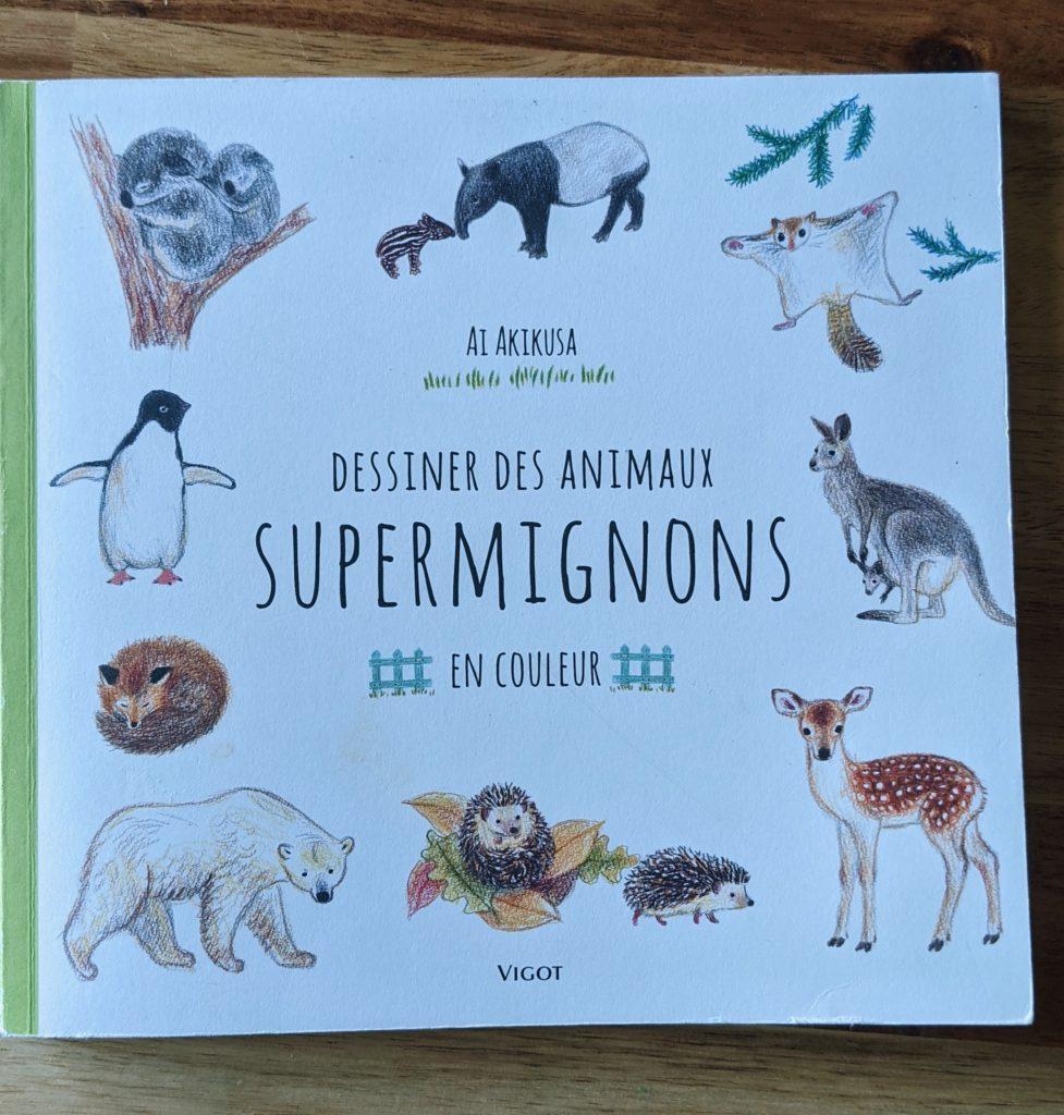 livre dessiner des animaux supermignons