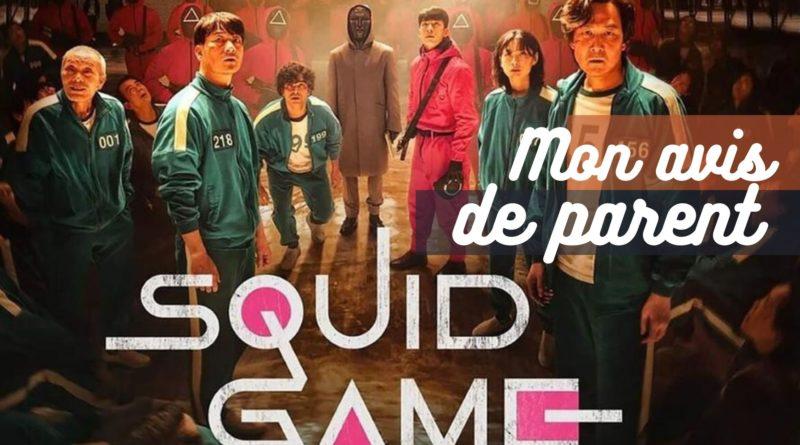 Squid Game : mon avis de parent